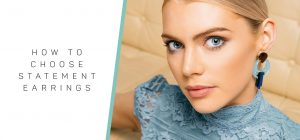 Toolally_How_to_choose_statement_earrings_blog_banner