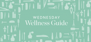 Wednesday Wellness Guide - Home Hair and Beauty Hacks